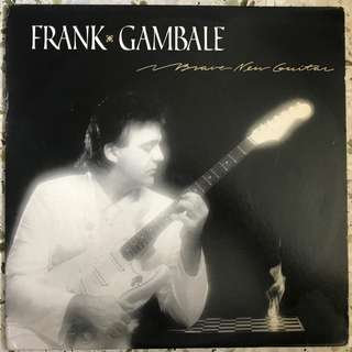 Frank Gambale ‎– Brave New Guitar LP