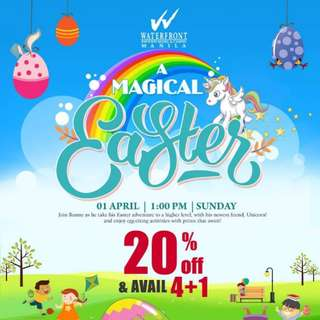 A Magical Easter at Waterfront Manila Pavilion Hotel
