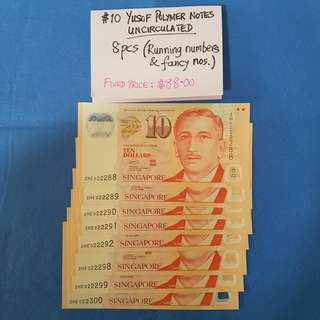 $10 YUSOF POLYMER NOTES.   UNCIRCULATED.    8 PIECES RUNNING NUMBERS & FANCY NUMBERS.