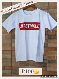 #PETMALU Shirt