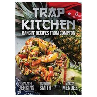 Trap Kitchen Kindle Edition by Malachi Jenkins  (Author),‎ Roberto Smith (Author),‎ Marisa Mendez (Author)