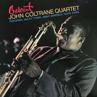 John Coltrane Quartet ‎– Crescent LP