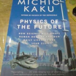 Michio Kaku Physics of Future