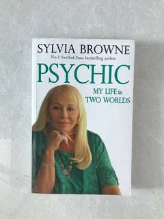 SYLVIA BROWNE My Life In Two Worlds