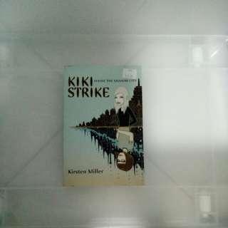 Kiki Strike Inside the Shadow City