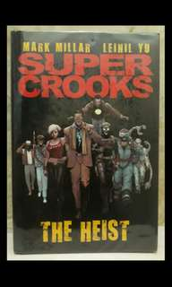 The heist super crooks