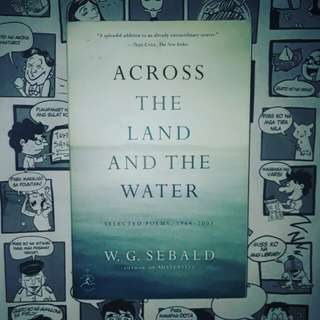 Across the Land and the Water by WG Sebald