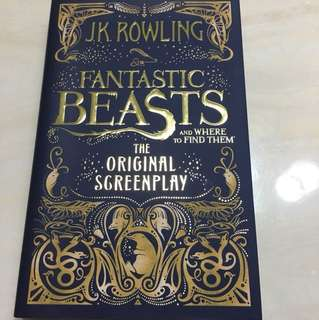 Fantastic Beast the original screenplay : J.K Rowling