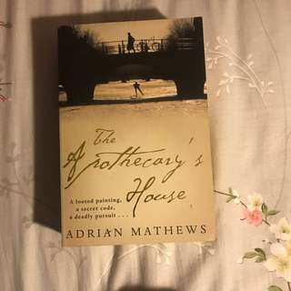 The Apothecary's House by Adrian Mathews