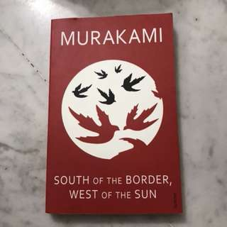 Murakami - South of the Border, West of the Sun