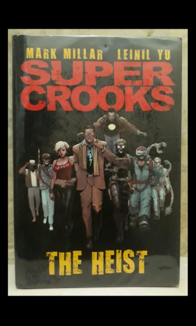 The heist super crooks