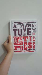 Bnew Adventures in LetterPress Craft book Brandon Mise