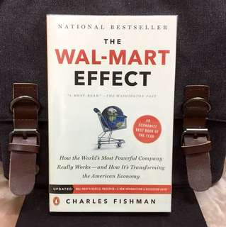 # Highly Recommended《Bran-New + The Secret Of It Success & How It Altered Global Market》Charles Fishman - THE WAL-MART EFFECT : How the World's Most Powerful Company Really Works--And How It's Transforming the American Economy
