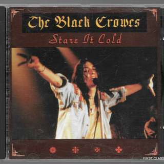 MY PRELOVED-THE BLACK CROWES STARE IT COLD - /FREE DELIVERY (F3X)