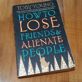 How to lose friends & allienate people/ toby young