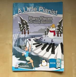 A Little Pianist: Piano 🎹 Pieces for Young Beginners Book 4