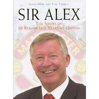 Sir Alex Ferguson Tribute: The Story of 20 Remarkable Years at United - Hardcover book (2006) Manchester United football premier league