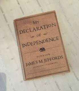 Charity Sale! My Declaration of Independence by Senator James M. Jeffords