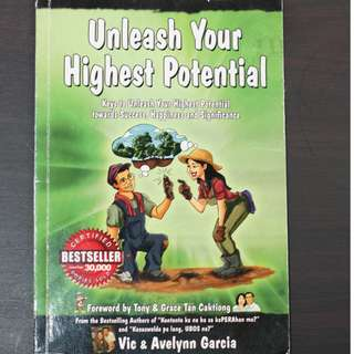 Unleash Your Highest Potential by Vic & Avelynn Garcia