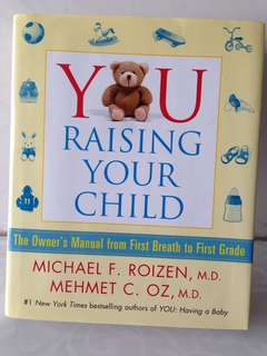 You raising your child