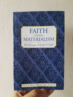 Faith Versus Materialism: The Message of Surah Kahf