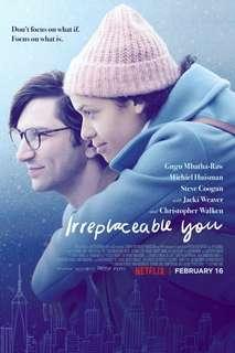 Film Irreplaceable You 2018 Kualitas Original