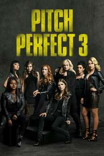 Film Pitch Perfect 3 Kualitas Original
