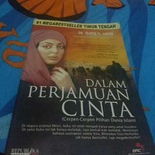 DALAM PERJAMUAN CINTA  (MEGA BEST SELLER MIDDLE EAST NOVEL)