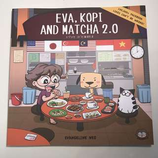 Eva, Kopi and Matcha 2.0
