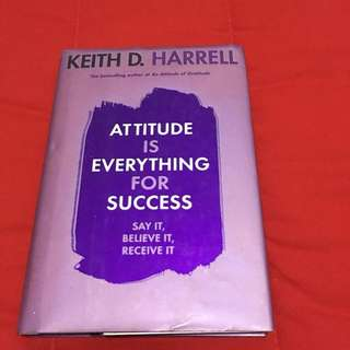 Attitude is Everything to Success