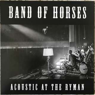 Band Of Horses ‎– Acoustic At The Ryman LP