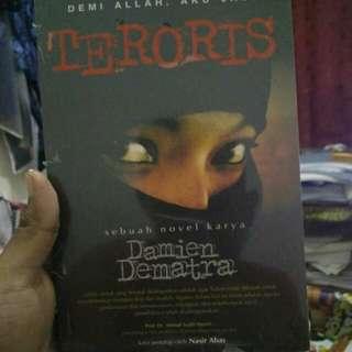 "Novel Damien Dematra ""Demi Allah, Aku Jadi Teroris"""