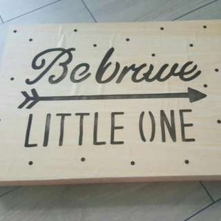 Baby lighting display - be brave little one