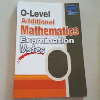O-Level Additional Mathematics Examination Notes