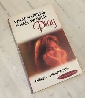 Charity Sale! What Happens When Women Pray by Evelyn Christenson Christian Book