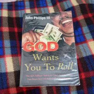 God Wants You to Roll by John Phillips 3