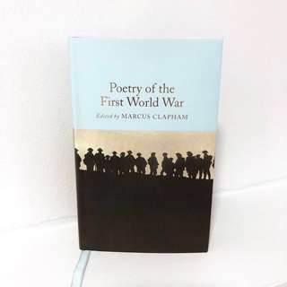 Poetry of the First World War (Edited by Marcus Clapham)