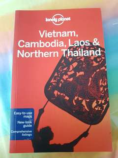 Vietnam, Cambodia, Laos & Northern Thailand by lonely planet