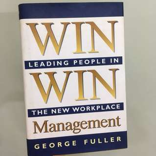Win Win Management by George Fuller