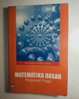 Matematika Dasar (untuk Perguruan Tinggi)