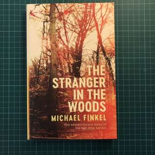 The Stranger in the Woods - Michael Finkel Paperback Book