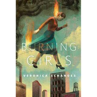 Burning Girls (Veronica Schanoes)