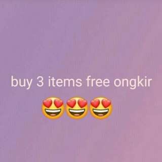 Promo buy 3 items free ongkir 😊