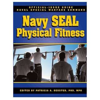 The Navy SEAL Physical Fitness Guide (299 Page Mega eBook)