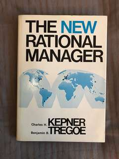 The New Rational Manager by Kenner & Tregnoe