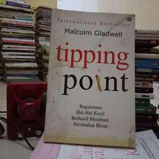 Tipping Point Bagaimana Hal Hal Kecil Berhasil Membuat Perubahan Besar