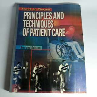 Principles & Techniques of Patient Care 2nd Edition