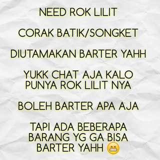 #barteryuk NEED ROK LILIT KHUSUS BARTER