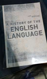 A History of The English Language sixth edition by Albert C Baugh and Thomas Cable