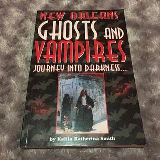New Orleans Ghosts and Vampires